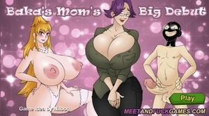 Baka's Mom's Big Debut - Play online