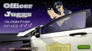 Officer Juggs: Dildon-Fusk SpaceXXX free online sex game