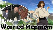 Worried Stepmom Part1 free online sex game